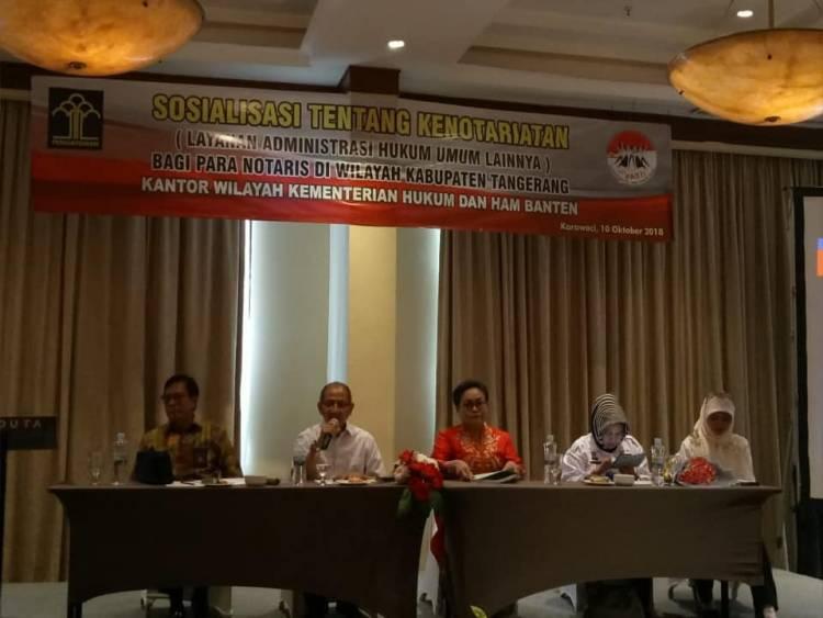 Sosialisasi Tentang Kenotariatan (Layanan Administrasi Hukum Umum Lainnya) Bagi para Notaris di Wilayah Kabupaten Tangerang, Kantor Wilayah Kemenkumham Banten